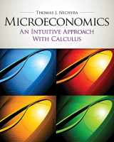 9780538453257-0538453257-Microeconomics: An Intuitive Approach with Calculus (with Study Guide) (Upper Level Economics Titles)