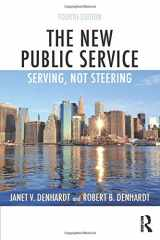 9781138891258-1138891258-The New Public Service: Serving, Not Steering