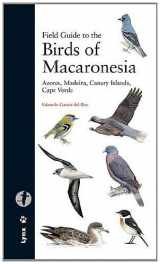 Field Guide to the Birds of Macaronesia: Azores, Madeira, Canary Islands, Cape Verde