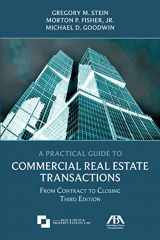 9781634254861-1634254864-A Practical Guide to Commercial Real Estate Transactions: From Contract to Closing