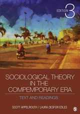9781452203607-1452203601-Sociological Theory in the Contemporary Era: Text and Readings
