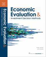 9780991194100-0991194101-Economic Evaluation & Investment Decision Methods (14th Edition)