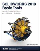9781630571627-1630571628-SOLIDWORKS 2018 Basic Tools