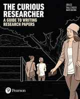 9780134498263-0134498267-The Curious Researcher: A Guide to Writing Research Papers (9th Edition)