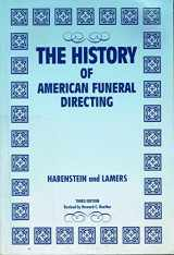 9780960744602-0960744606-The history of American funeral directing