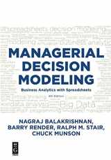 9781501515101-1501515101-Managerial Decision Modeling