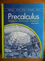 9780133518450-0133518450-Precalculus:  Graphical, Numerical Algebraic