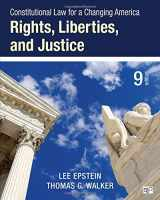 9781483384016-1483384012-Constitutional Law for a Changing America: Rights, Liberties, and Justice (Ninth Edition)
