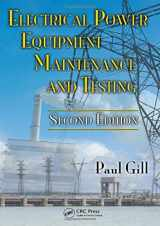 Electrical Power Equipment Maintenance and Testing, Second Edition (Power Engineering (Willis))