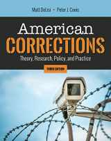 9781284153071-128415307X-American Corrections: Theory, Research, Policy, and Practice