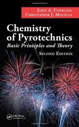 9781574447408-1574447408-Chemistry of Pyrotechnics: Basic Principles and Theory, Second Edition