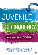 9781506361024-1506361021-Juvenile Delinquency: Pathways and Prevention
