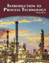 9781305251472-1305251474-Introduction to Process Technology