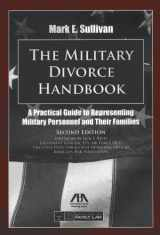9781614381051-1614381054-The Military Divorce Handbook: A Practical Guide to Representing Military Personnel and Their Families
