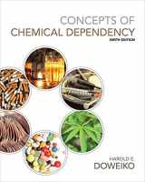 9781285457178-128545717X-Concepts of Chemical Dependency (with CourseMate(TM), 1 term (6 months) Printed Access Card)