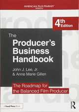 9781138050938-1138050938-The Producer's Business Handbook: The Roadmap for the Balanced Film Producer (American Film Market Presents)
