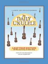 9781458482686-1458482685-The Daily Ukulele Leap Year Edition (Fake Book) (Jumpin' Jim's Ukulele Songbooks)