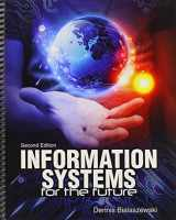 9781465242204-1465242201-Information Systems for the Future