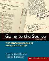 9781319027506-1319027504-Going to the Source, Volume II: Since 1865: The Bedford Reader in American History