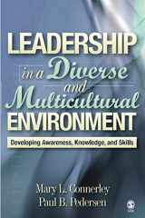 9780761988601-0761988602-Leadership in a Diverse and Multicultural Environment: Developing Awareness, Knowledge, and Skills (NULL)