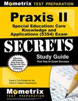 9781627331562-1627331565-Praxis II Special Education: Core Knowledge and Applications (5354) Exam Secrets Study Guide: Praxis II Test Review for the Praxis II: Subject Assessments