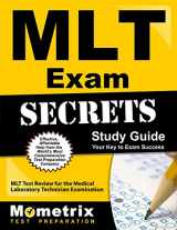 9781610720199-1610720199-MLT Exam Secrets Study Guide: MLT Test Review for the Medical Laboratory Technician Examination (Mometrix Secrets Study Guides)