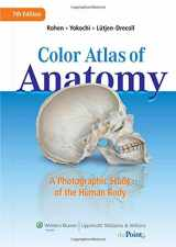 9781582558561-1582558566-Color Atlas of Anatomy: A Photographic Study of the Human Body