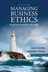 9781118582671-1118582675-Managing Business Ethics: Straight Talk about How to Do It Right