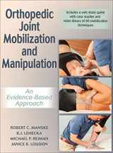 9781492544951-1492544957-Orthopedic Joint Mobilization and Manipulation: An Evidence-Based Approach