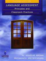 9780138149314-0138149313-Language Assessment: Principles and Classroom Practices (2nd Edition)
