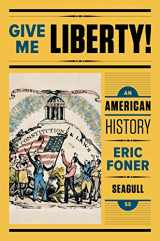 9780393614176-0393614174-Give Me Liberty!: An American History (Seagull Fifth Edition)  (Vol. One-Volume)