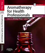 9780702035647-0702035645-Aromatherapy for Health Professionals (Price, Aromatherapy for Health Professionals)