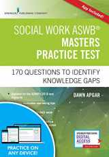 9780826147226-0826147224-Social Work ASWB Masters Practice Test, Second Edition: 170 Questions to Identify Knowledge Gaps