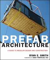 9780470275610-0470275618-Prefab Architecture: A Guide to Modular Design and Construction