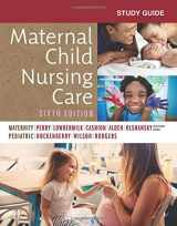 9780323547666-0323547664-Study Guide for Maternal Child Nursing Care, 6e