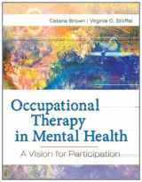9780803617049-0803617046-Occupational Therapy in Mental Health: A Vision for Participation