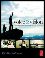 9780240811581-0240811585-Voice & Vision: A Creative Approach to Narrative Filmmaking