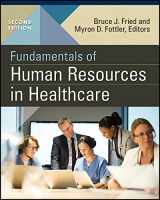 9781567939408-1567939406-Fundamentals of Human Resources in Healthcare