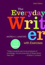 9781319083441-1319083447-The Everyday Writer with Exercises with 2016 MLA Update