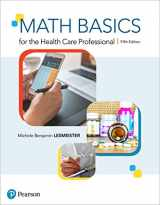 9780134703695-0134703693-Math Basics for the Health Care Professional (5th Edition)