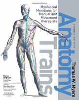 9780443102837-044310283X-Anatomy Trains: Myofascial Meridians for Manual and Movement Therapists, 2e