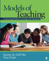 9781412918107-1412918103-Models of Teaching: Connecting Student Learning With Standards (NULL)