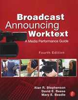 9780240818603-0240818601-Broadcast Announcing Worktext: A Media Performance Guide