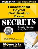 9781609716943-1609716949-Fundamental Payroll Certification Exam Secrets Study Guide: FPC Test Review for the Fundamental Payroll Certification Exam