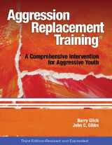 9780878226375-0878226370-Aggression Replacement Training: A Comprehensive Intervention for Aggressive Youth, Third Edition (Revised and Expanded)(CD included)