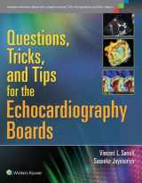 9781451176322-1451176325-Questions, Tricks, and Tips for the Echocardiography Boards
