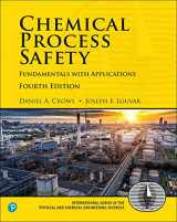 9780134857770-0134857771-Chemical Process Safety: Fundamentals with Applications (4th Edition) (Prentice Hall International Series in the Physical and Chemical Engineering Sciences)