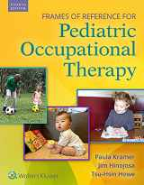 9781496395061-1496395069-Frames of Reference for Pediatric Occupational Therapy