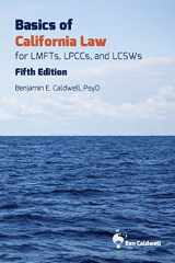 9780998928524-0998928526-Basics of California Law for LMFTs, LPCCs, and LCSWs