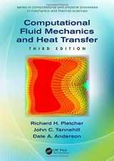 9781591690375-1591690374-Computational Fluid Mechanics and Heat Transfer (Series in Computational and Physical Processes in Mechanics and Thermal Sciences)